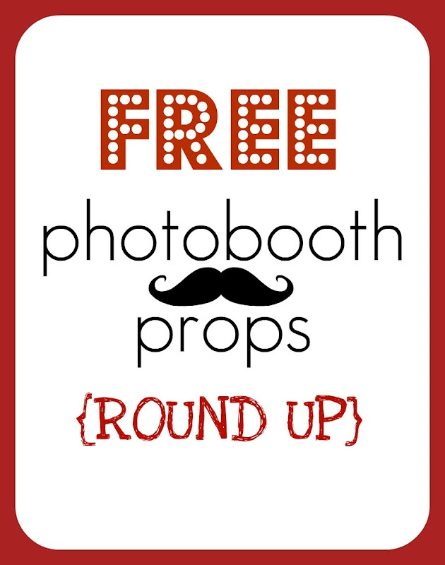 ROUND UP of FREE printable PHOTO BOOTH PROPS!