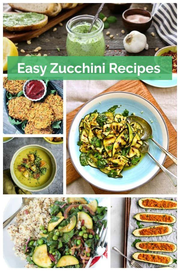 Easy Zucchini Recipes Dairy Free Vegan Easy Zucchini Recipes Zucchini Recipes Recipes