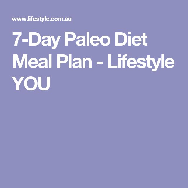 7-Day Paleo Diet Meal Plan - Lifestyle YOU