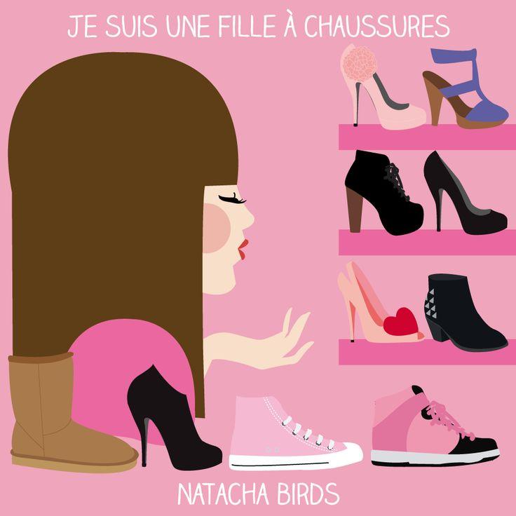 Je suis une fille à chaussures.