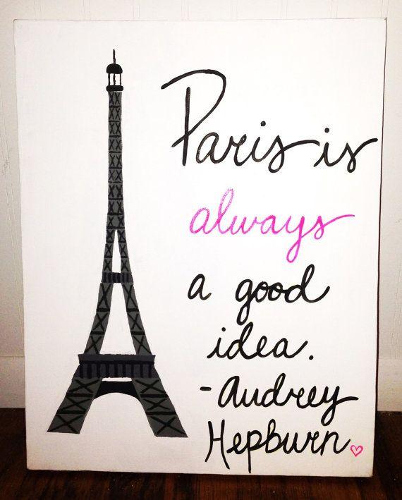 Original Canvas Painting - Paris - Audrey Hepburn Quote