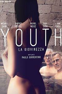 Молодость (2015) смотреть онлайн бесплатно