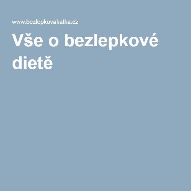 Vše o bezlepkové dietě