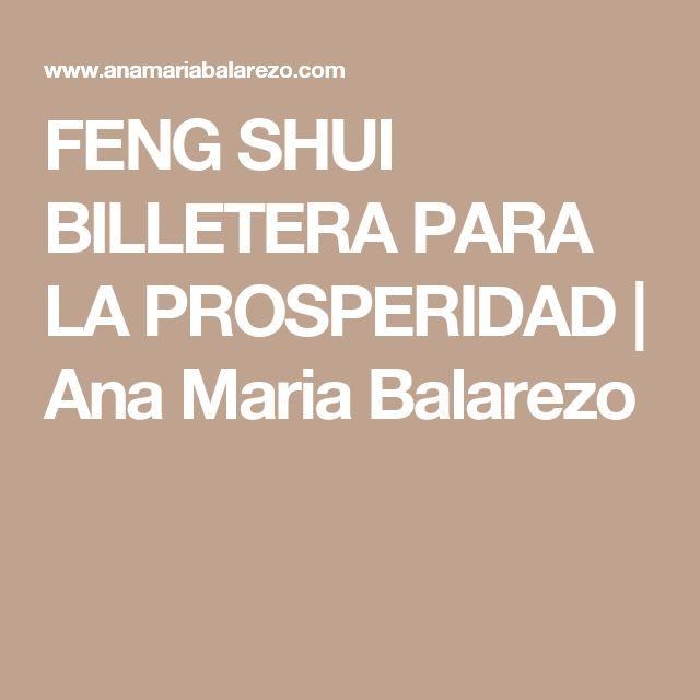 FENG SHUI  BILLETERA PARA LA PROSPERIDAD | Ana Maria Balarezo