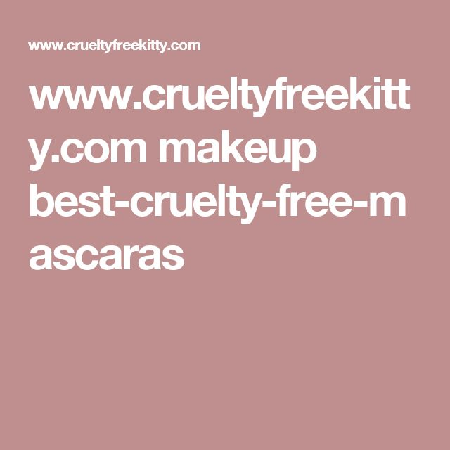 www.crueltyfreekitty.com makeup best-cruelty-free-mascaras
