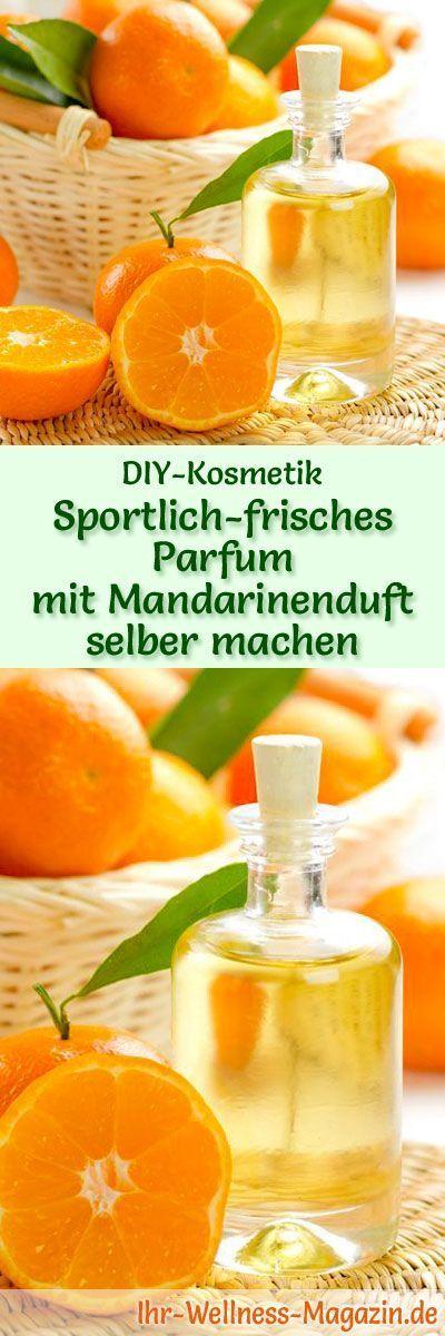 Eigenes Parfum selber mischen – Parfum Rezept: Sportlich frisches Parfum mit Man…