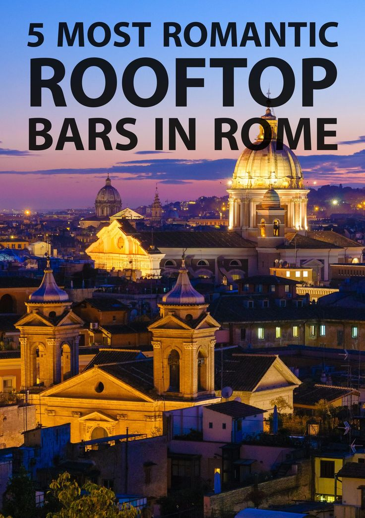 Top 5 Most Romantic Rooftop Bars in Rome  ✈✈✈ Don't miss your chance to win a Free Roundtrip Ticket to Rome, Italy from anywhere in the world **GIVEAWAY** ✈✈✈ https://thedecisionmoment.com/free-roundtrip-tickets-to-europe-italy-rome/