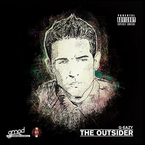"G-Eazy ""The Outsider"" ft. Mod Sun, Chippy Nonstop, DJ Carnage, Caddywhompus, Swiss Chriss, Team Robot, Circa 87   Dao Jones,"