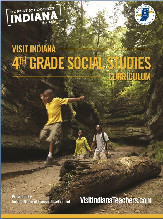 Visit Indiana: 4th Grade Social Studies Curriculum | IOTD Industry Site