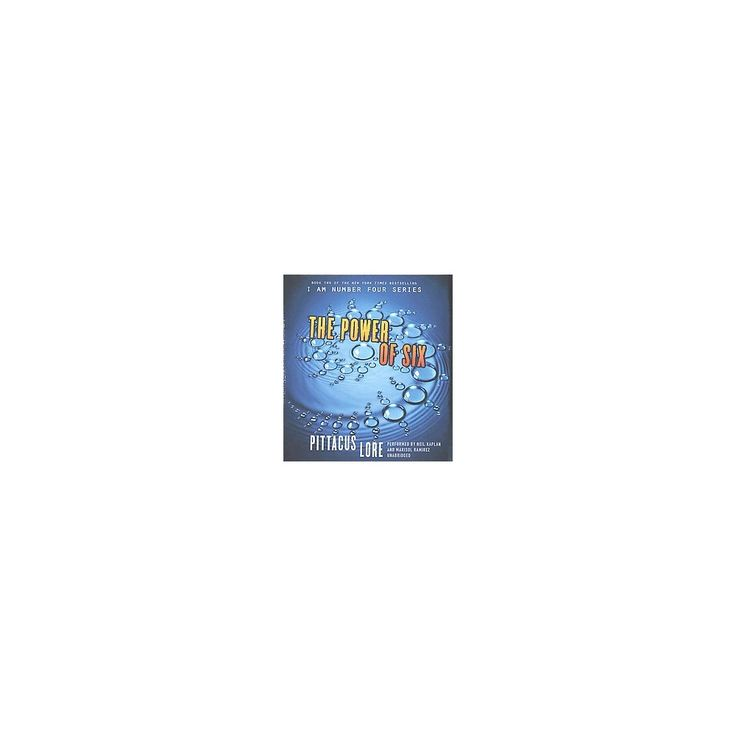 The Power of Six ( I Am Number Four) (Unabridged) (Compact Disc)