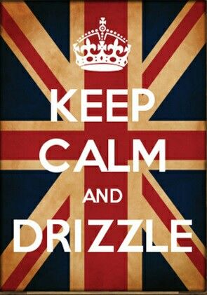 A fitting tribute to the Queen on her birthday.  #queensbirthday #keepcalm #drizzle #queenelizabeth #funnyposter