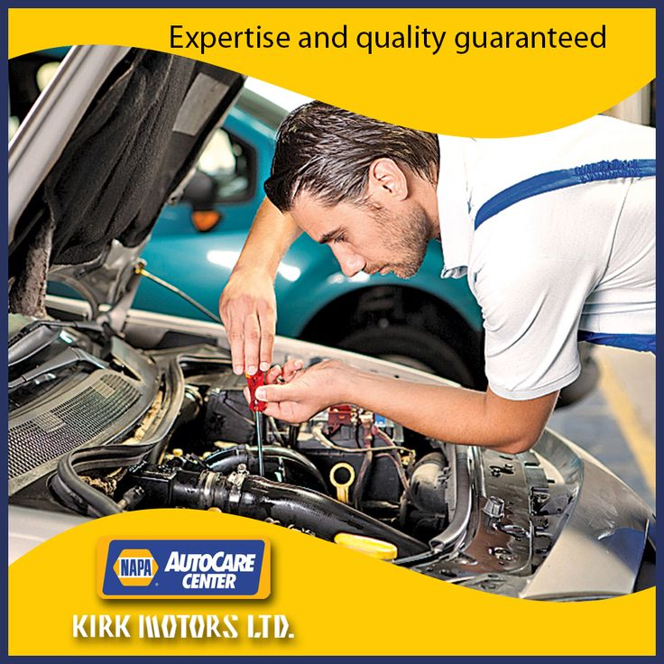 Kirk Motors NAPA AutoCare Center… expertise and quality