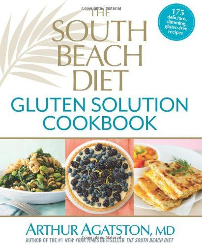 28 best books we publish images on pinterest eat healthy healthy the south beach diet gluten solution cookbook 175 delicious slimming gluten free fandeluxe Gallery