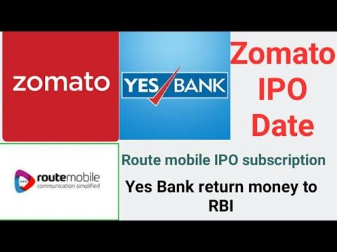Share Market Business News 4 Zomato Ipo Route Ipo Subscription Yes Bank Return Money Youtube In 2020 Boarding Pass Mobile Boarding Pass