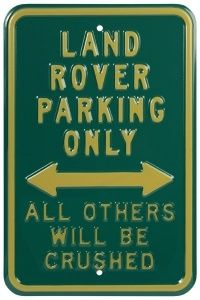 Land Rover Parking Only