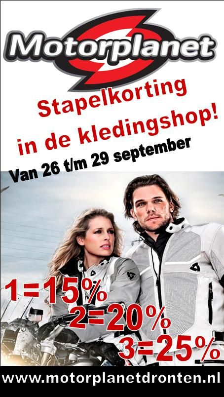 STAPELKORTING in de kledingshop! 26 t/m 29 sept, 1=15%, 2=20%, 3=25%, MotorPlanet #Dronten
