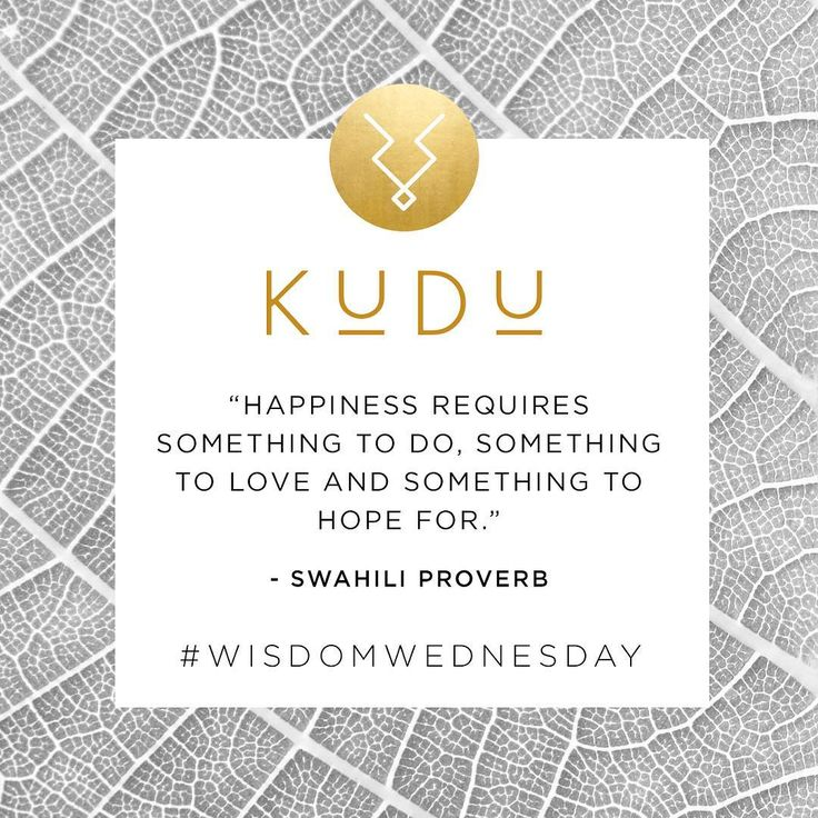 """""""Happiness requires something to do, something to love and something to hope for."""" ~ Swahili Proverb  #wisdomwednesday  #kudu #kuduhome #proverb #quote #quoteoftheday #southafrica #africa #photooftheday #photodujour #oneofakind #handmade #african #instadecor #instagood #decor #interiordesigner #interiors #wisdom #nigeria #instadaily #instaquote #wisewords"""