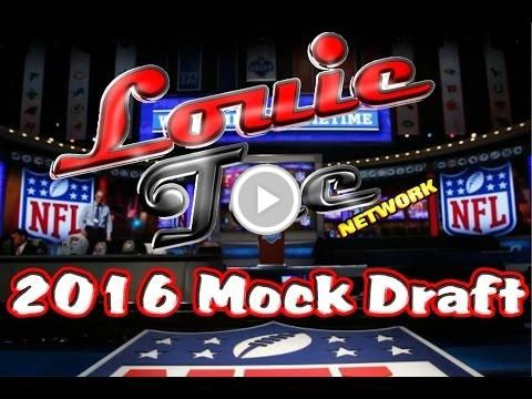 Louie Tee Network 2016 NFL MOCK DRAFT PT.1 [Picks 1-16]