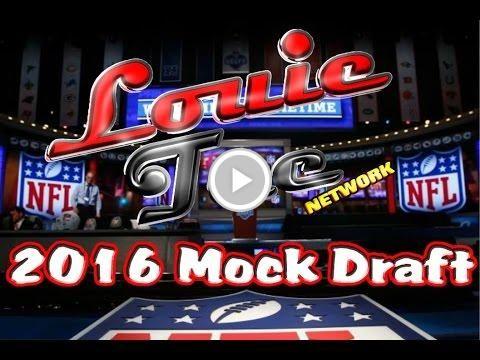 Louie Tee Network 2016 NFL MOCK DRAFT PT.1 [Picks 1-16]