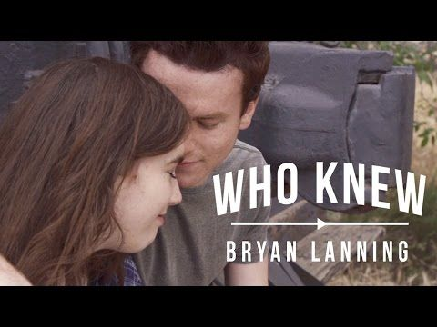 Who Knew - Bryan Lanning (OFFICIAL MUSIC VIDEO) - YouTube