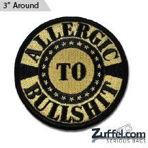 Allergic to BS Morale Patch - Express your individuality with our collection of Morale Patches, Embroidered Patches, Velcro Morale Patches, Tactical Morale Patches, Military Morale Patches, and Humorous Morale Patches! Put them on all of your gear: Hats, Jacket, Fleece, Vests, and Backpacks! Get it at http://zuffel.com/collections/morale-patches/products/allergic-to-bs-morale-patch