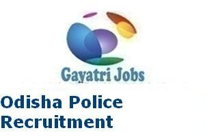 Odisha Police Recruitment 2017–2018 Advertisement for Group D Jobs