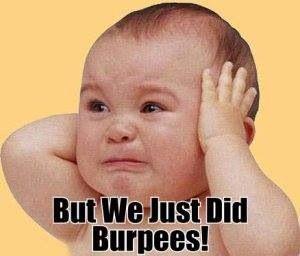 Burpees again