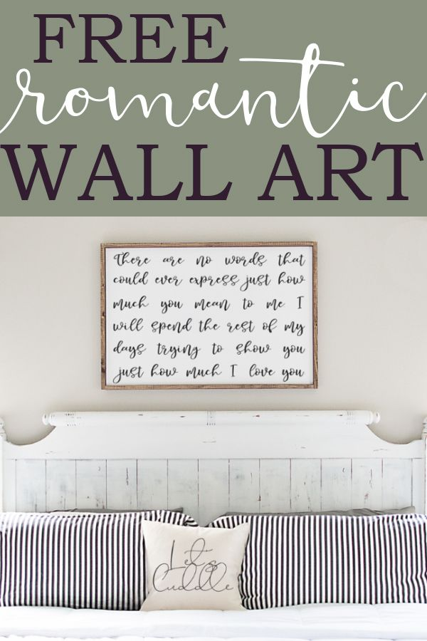 Romantic Wall Art Free Romantic Quote Print Svg In 2020 Romantic Wall Art Master Bedroom Wall Art Wall Art,What Paint Finish For Bathroom Walls