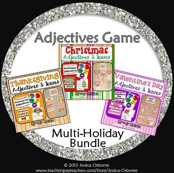 Adjectives Game! This money-saving bundle includes a fun ELA group game with bulletin board pieces for three holidays: Thanksgiving, Christmas, and Valentine's Day. An 86 page download!