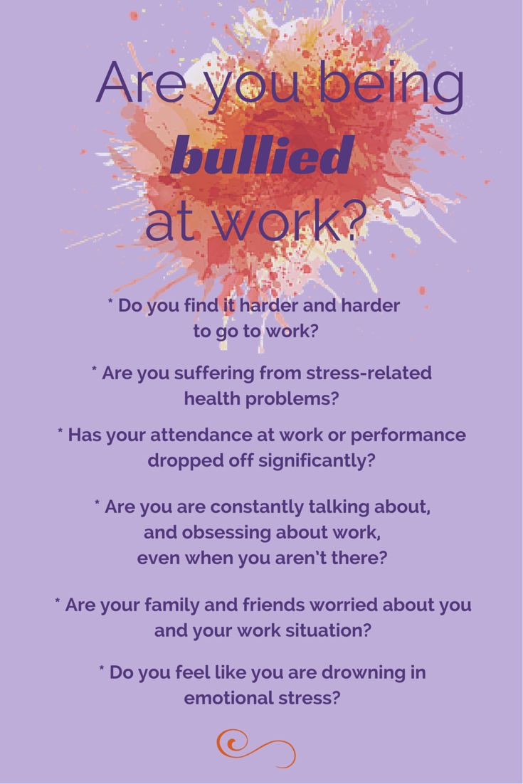 Dealing With Almost All Of These Right Now. How Do You Know If You Are  Being Bullied At Work?