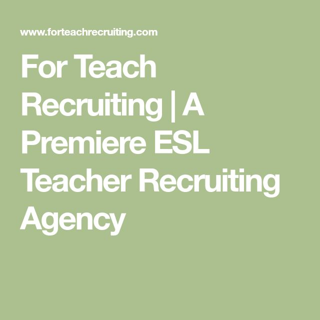 For Teach Recruiting | A Premiere ESL Teacher Recruiting Agency