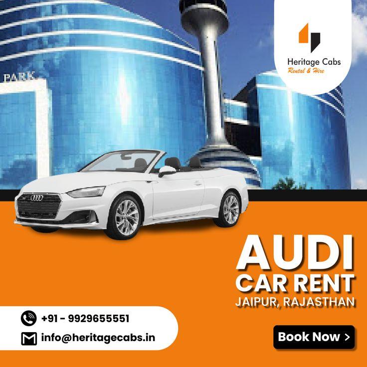 Audi Car Rent Jaipur In 2021 Audi A6 Luxury Cars Audi Vintage Car Wedding