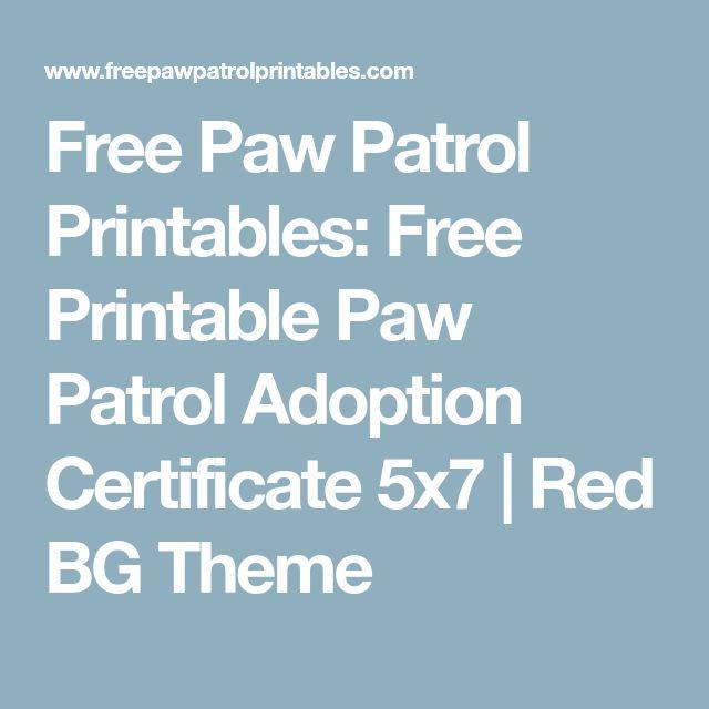 Best  Adoption Certificate Ideas On   Paw Patrol
