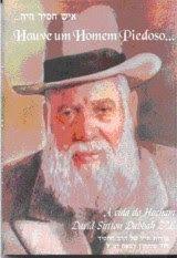 Sebo Felicia Morais: Houve um Homem Piedoso-Abraham Serruya