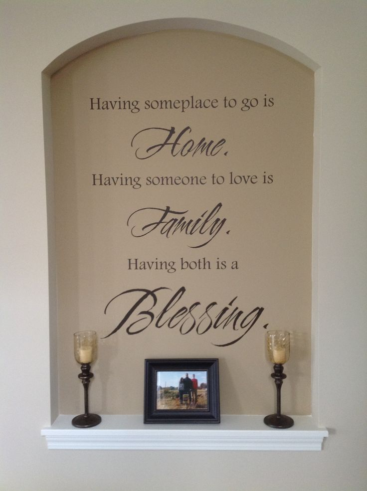 Love our niche...wall quote from wallwritten.com; candles from Pier 1...Love our niche!