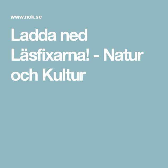 Ladda ned Läsfixarna! - Natur och Kultur
