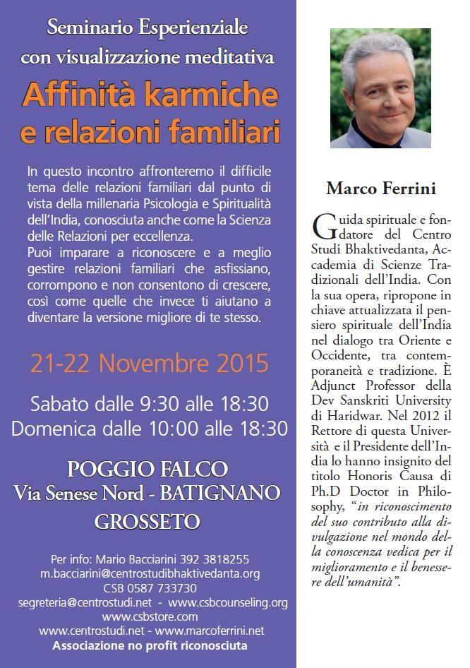 Centro Studi Bhaktivedanta - 21-22 Novembre 2015 - Seminario esperienziale di Marco Ferrini a Grosseto