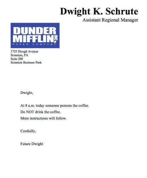 Cordially, Future Dwight