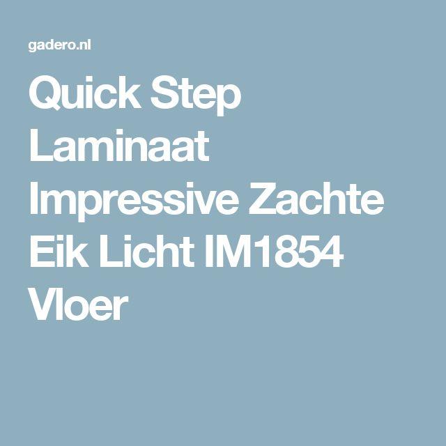 Quick Step Laminaat Impressive Zachte Eik Licht IM1854 Vloer