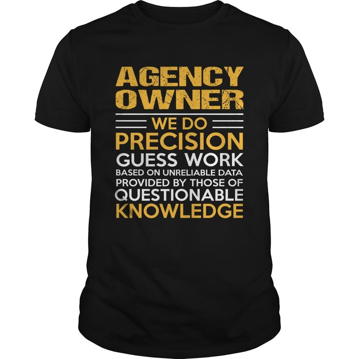 AGENCY-OWNER***How to ? 1. Select color 2. Click the ADD TO CART button 3. Select your Preferred Size Quantity and Color 4. CHECKOUT!   If You dont like this shirt you can use the SEARCH BOX and find the Custom Shirt with your Name!!job title