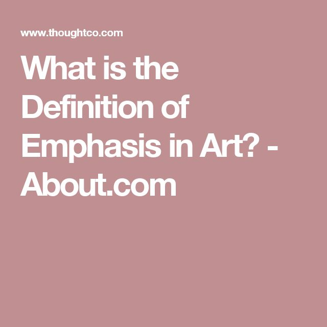 What is the Definition of Emphasis in Art? - About.com