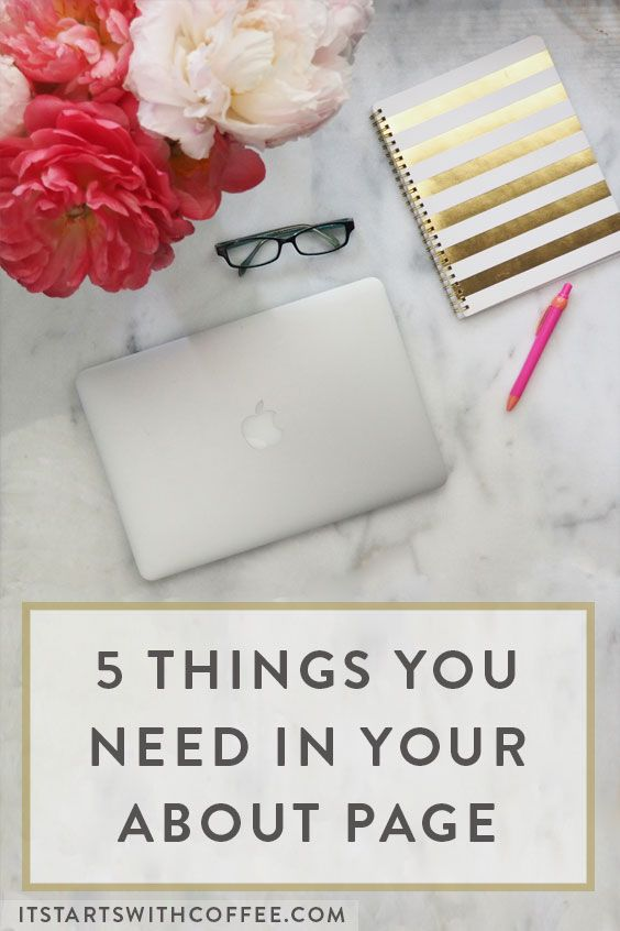 5 Things You Need In Your About Page | Want to write an about page for your website but don't know how? Use this guide!