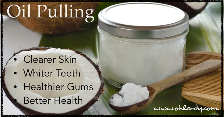 How to Do Oil Pulling -Take a spoonful of coconut oil and place in mouth. Swish forcefully around your mouth for at least 5 minutes (ideally up to 20 ).  Do this while you are showering, getting dressed, etc.  The time goes by quickly.  Spit out the oil into the garbage (don't spit in sink, it may clog your pipes!). Rinse with warm water. You can brush your teeth also, if you would like.
