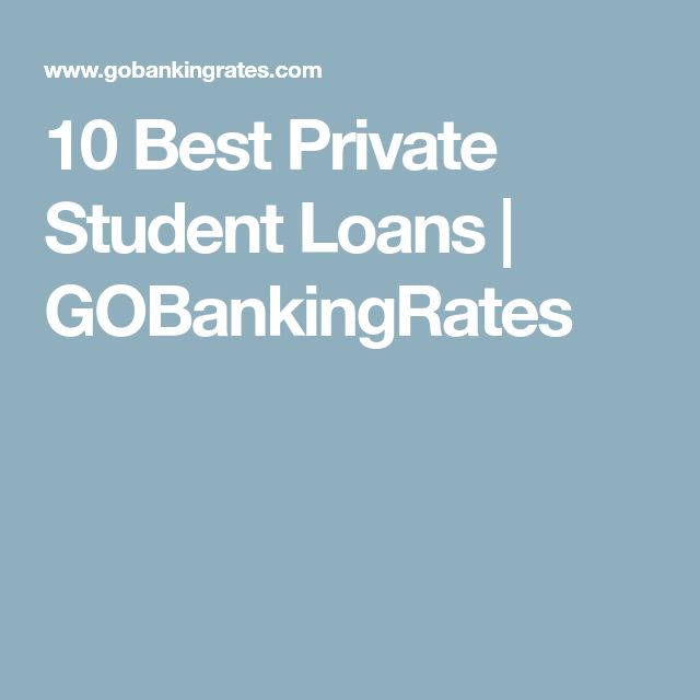 Best  Best Private Student Loans Ideas On   Best