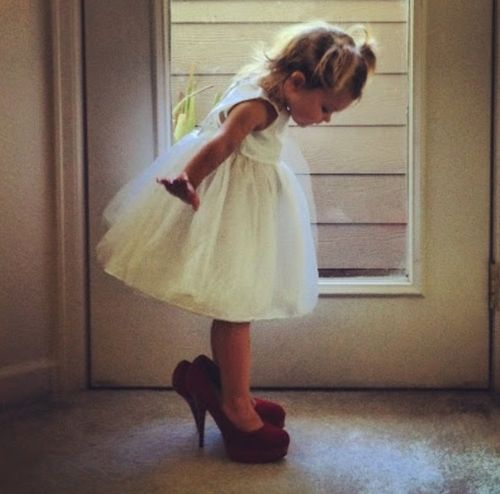 I'll have my princess wearing my heels one day <3