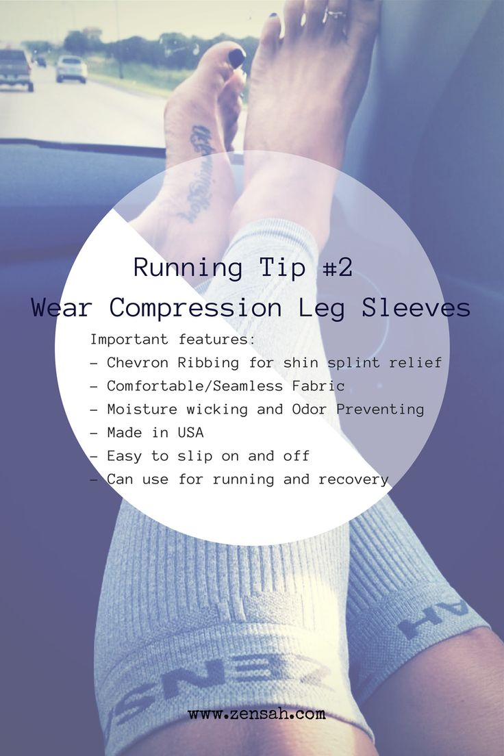 Running Tip: Wear compression leg sleeves