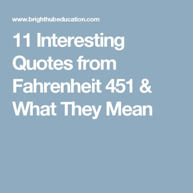 11 Interesting Quotes from Fahrenheit 451 & What They Mean