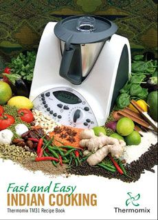 17 best thermomix cookbooks images on pinterest cook books fast and easy indian cooking forumfinder Choice Image