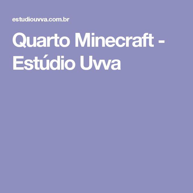Quarto Minecraft - Estúdio Uvva