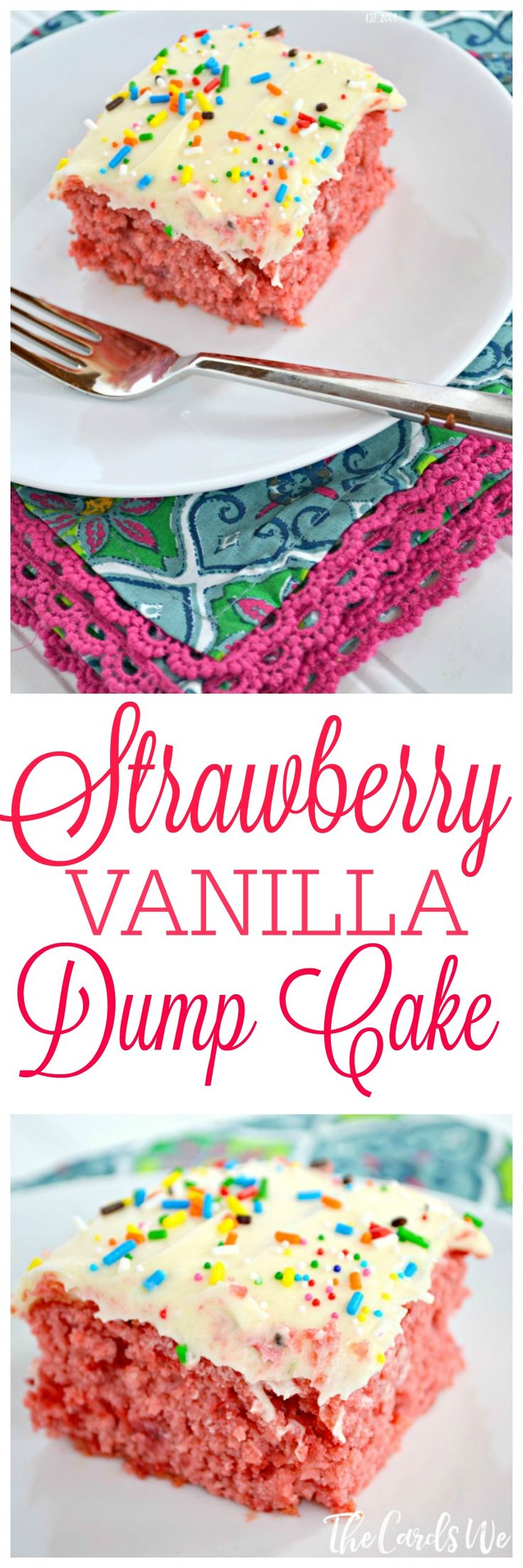 "An easy and delicious cake recipe--made from a boxed cake mix and ""DUMPED"" together! Try this Strawberry Vanilla Dump Cake recipe with your family!"